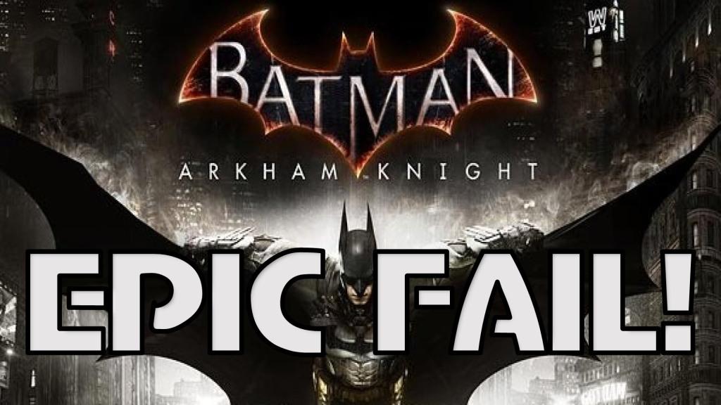 batman epic fail